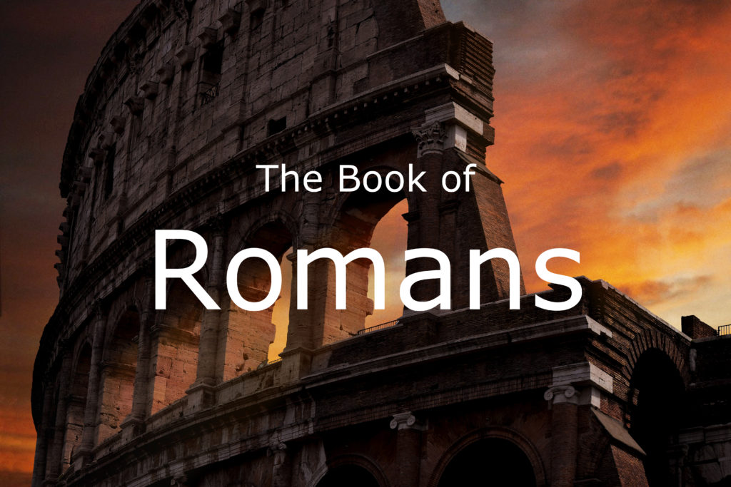Romans - Bible Study by Buck Wheeler