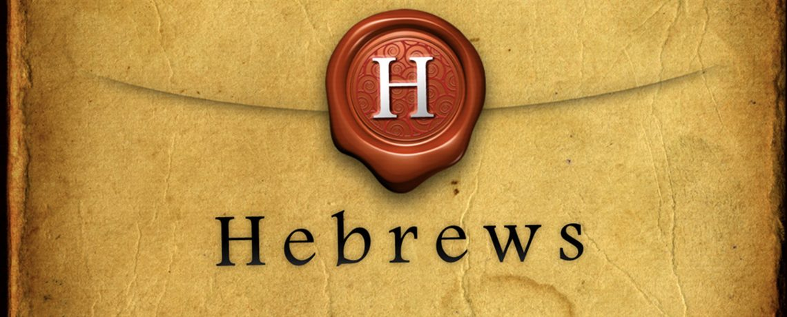 Foundations – Hebrews – Fall 2020 Sunday Adult Bible Class