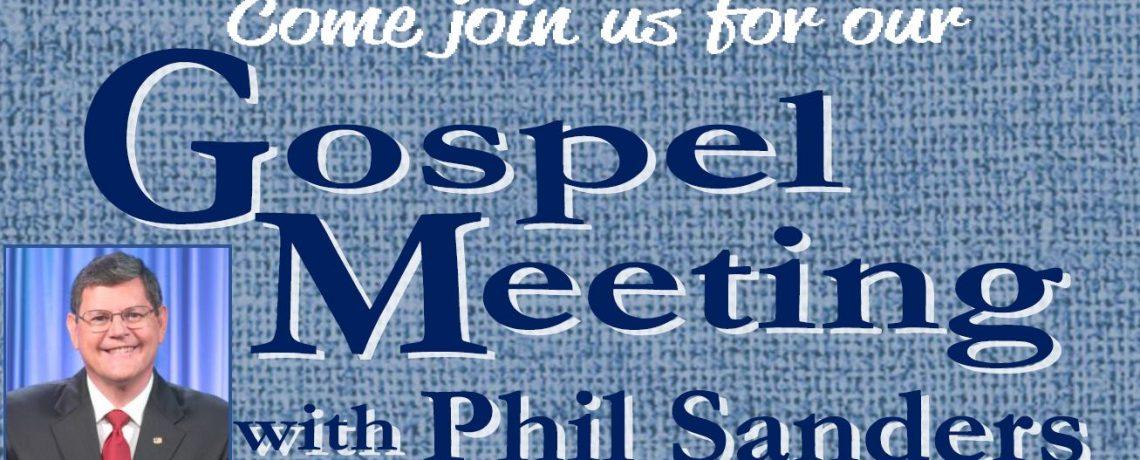 Gospel Meeting With Phil Sanders